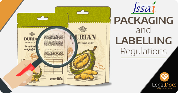 All About FSSAI Packaging and Labelling Regulations - LegalDocs