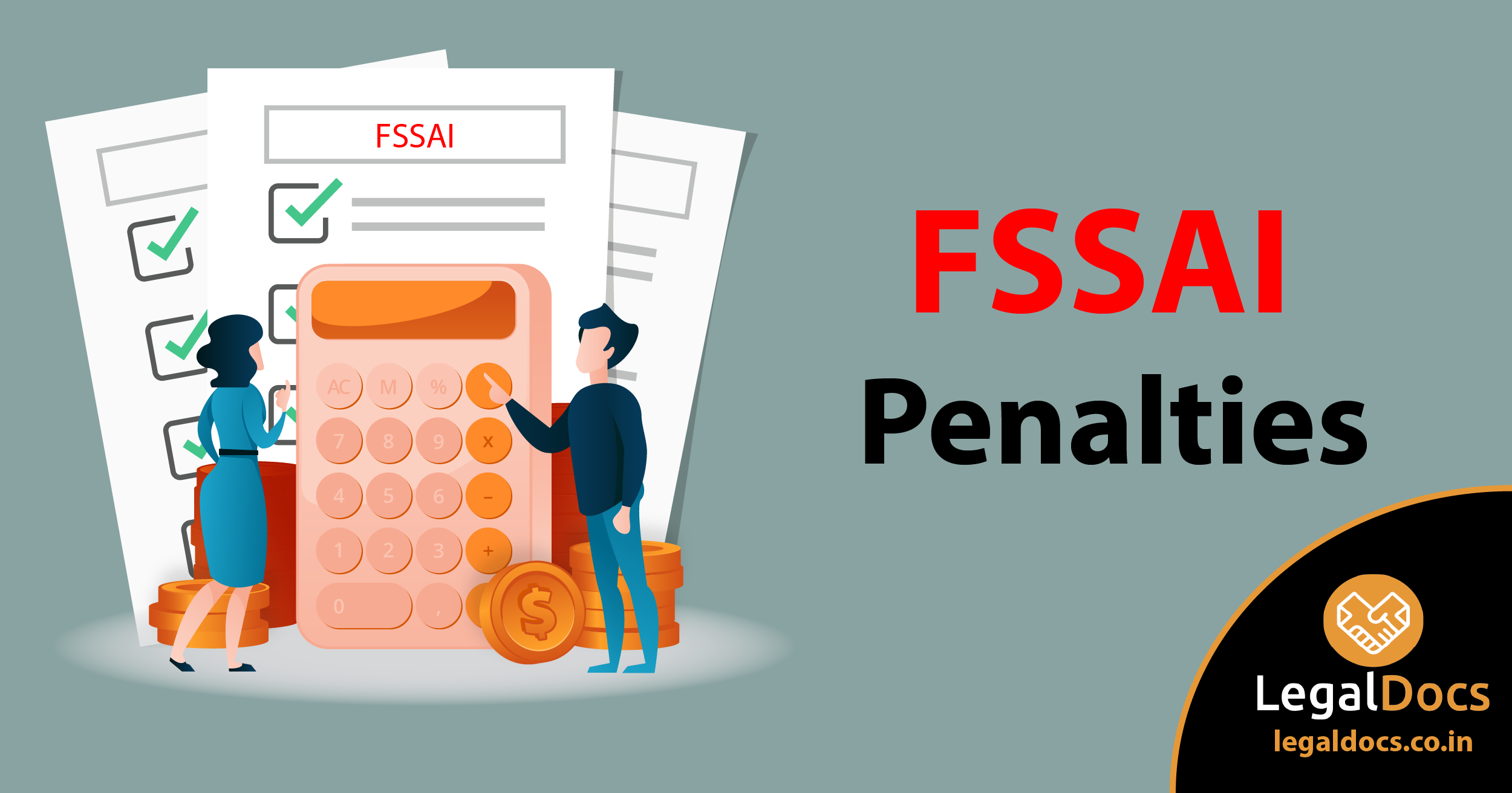 All you need to know about FSSAI Penalty - LegalDocs