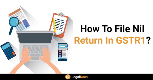 How to file Nil GSTR1 Return on GST Portal?