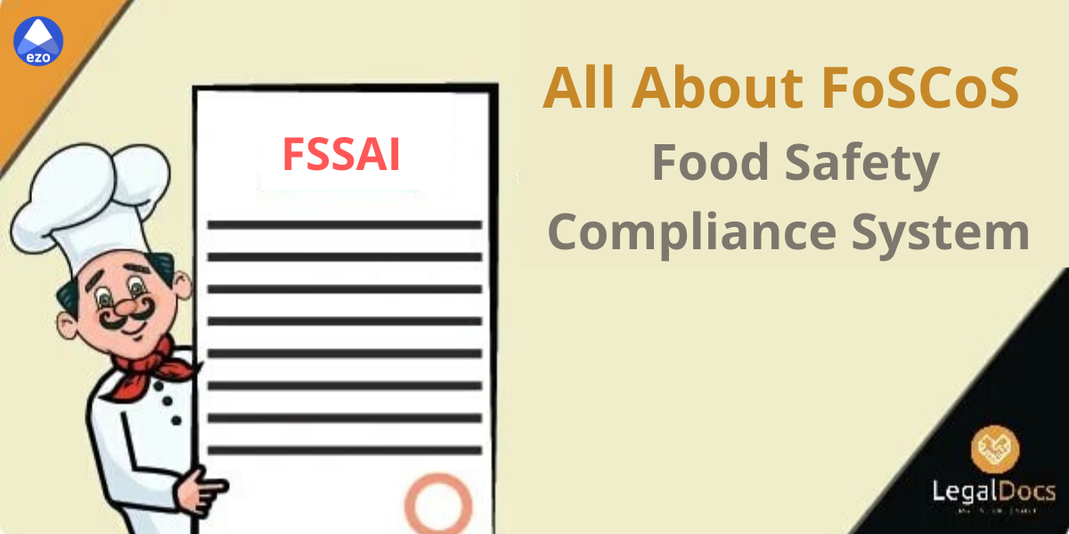 FoSCoS - FSSAI upgraded existing FLRS to Food Safety Compliance System (FoSCoS)