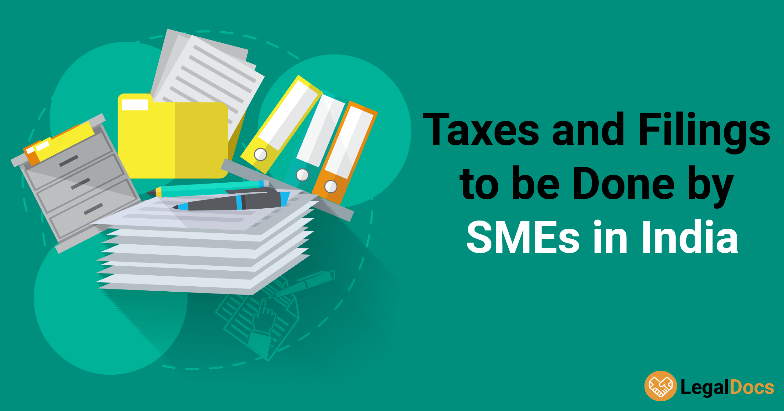 Different Taxes and Filings to Be Done by SMEs in India