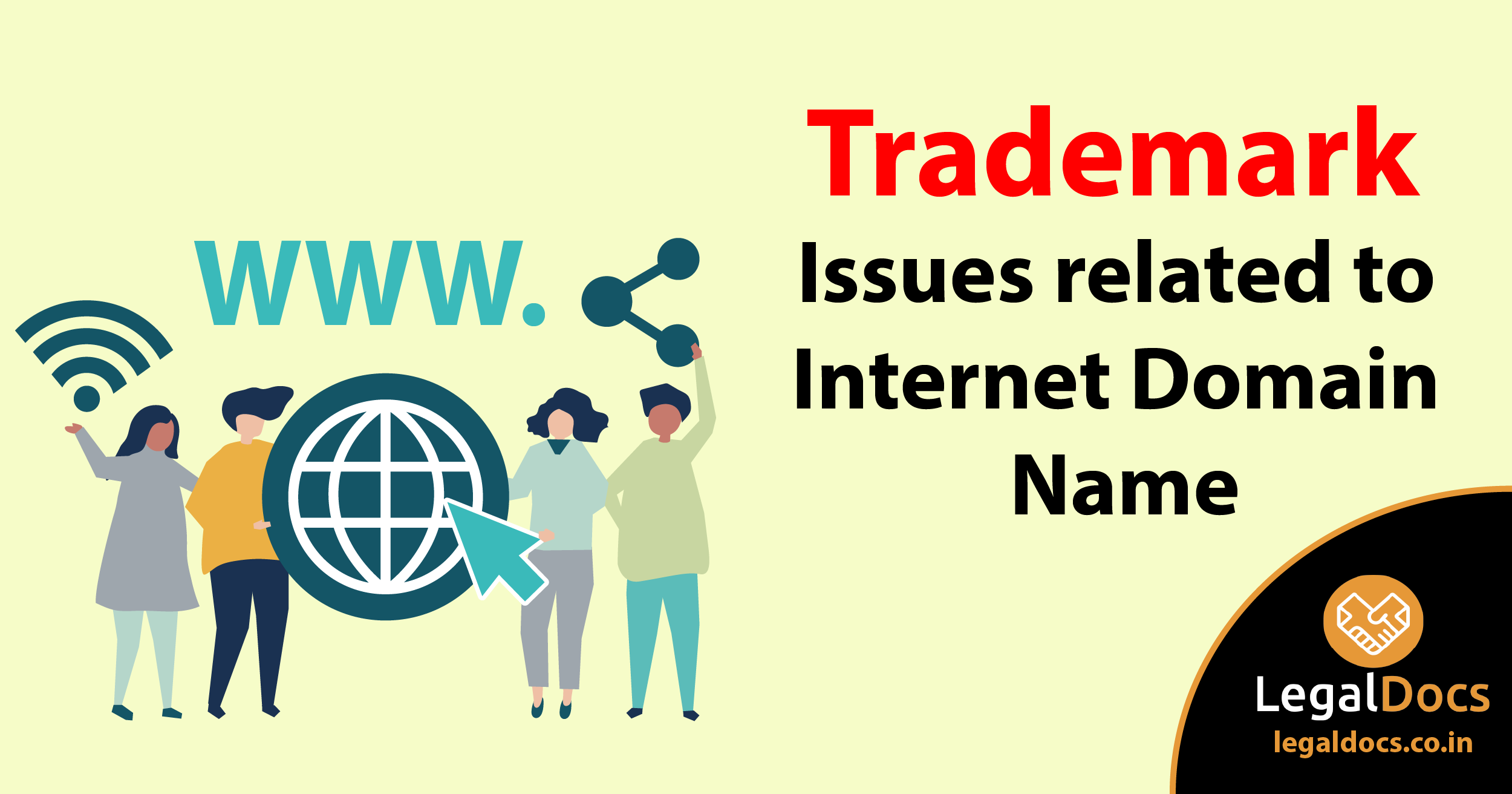 Trademark Issues related to Internet Domain Name - LegalDocs