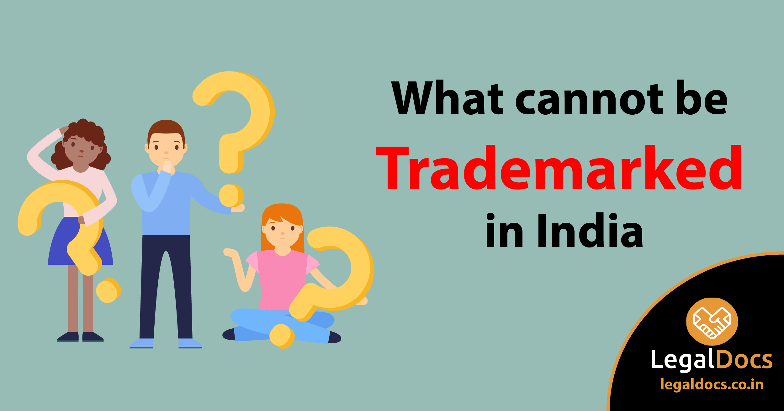 What Cannot be Trademarked in India? - LegalDocs