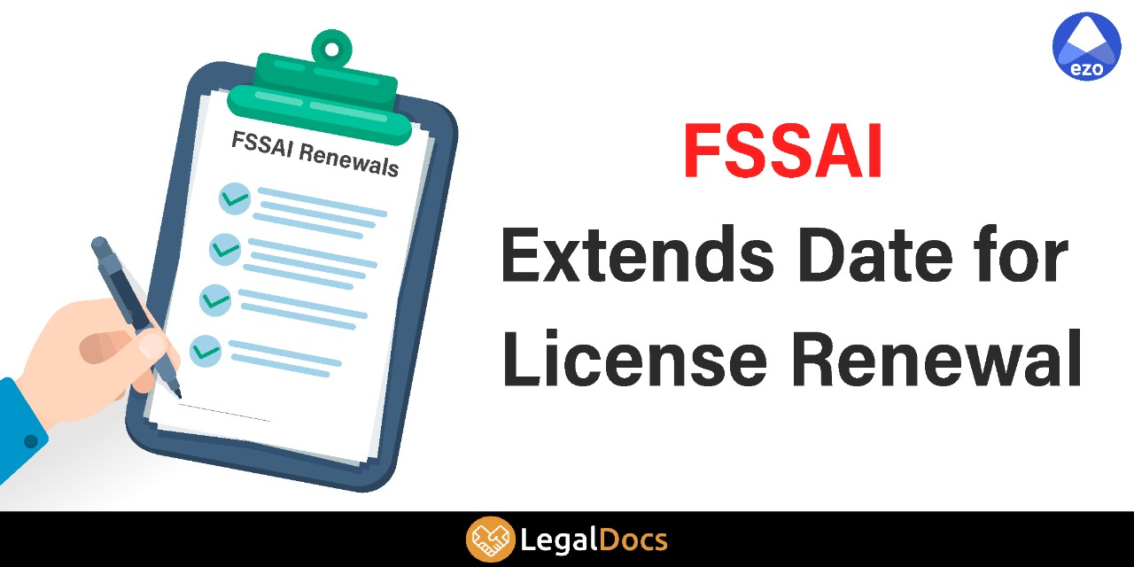 FSSAI Extends Date for License Renewal