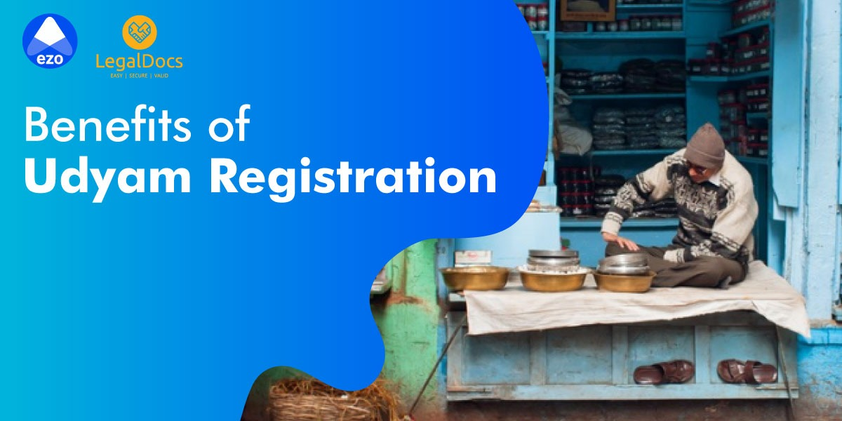 Udyam Registration Benefits - LegalDocs