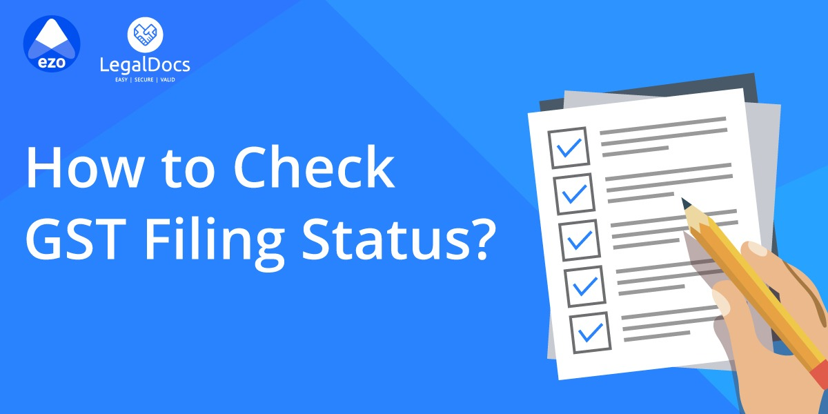 How to Check GST Return Filing Status Online - LegalDocs