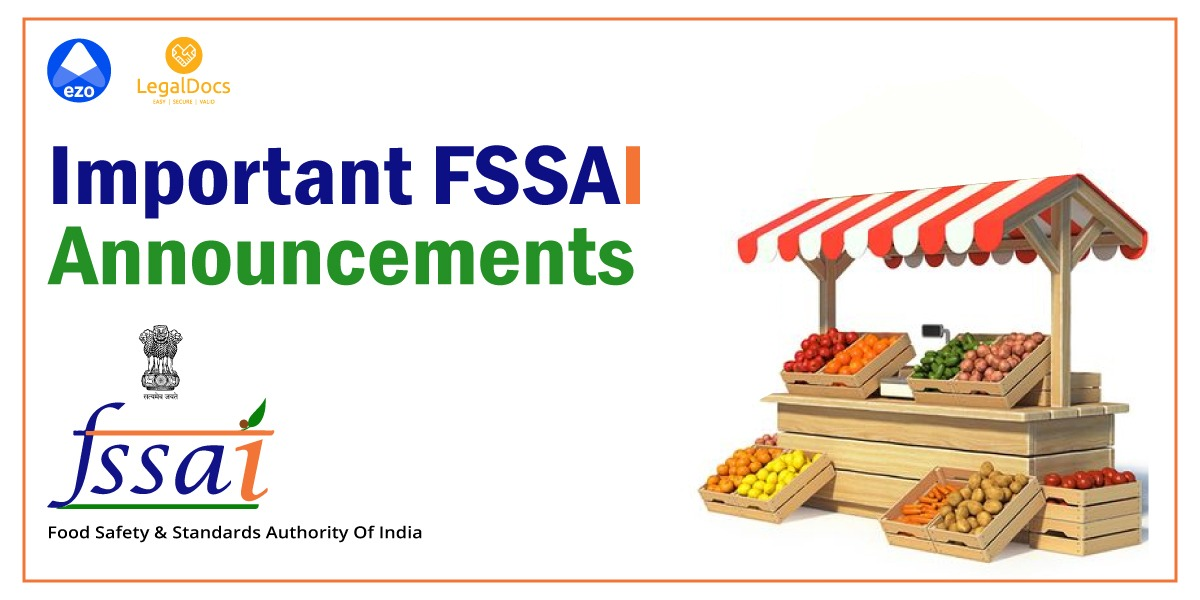 Important FSSAI Announcements