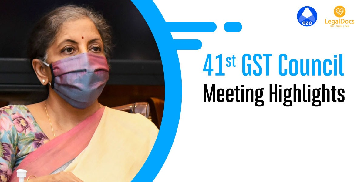 41st GST Council Meeting Highlights - LegalDocs