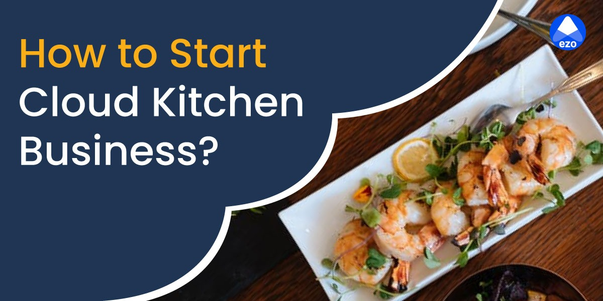 How to Start Cloud Kitchen Business - LegalDocs