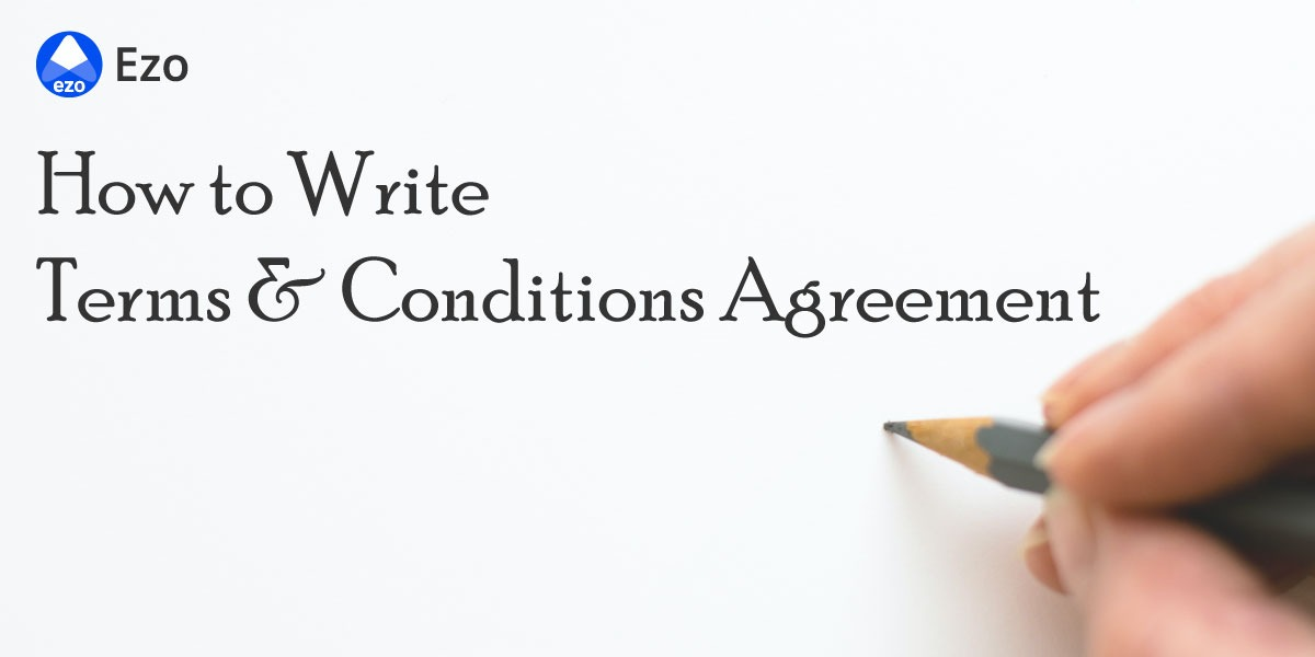How to Write a Terms and Conditions Agreement - LegalDocs