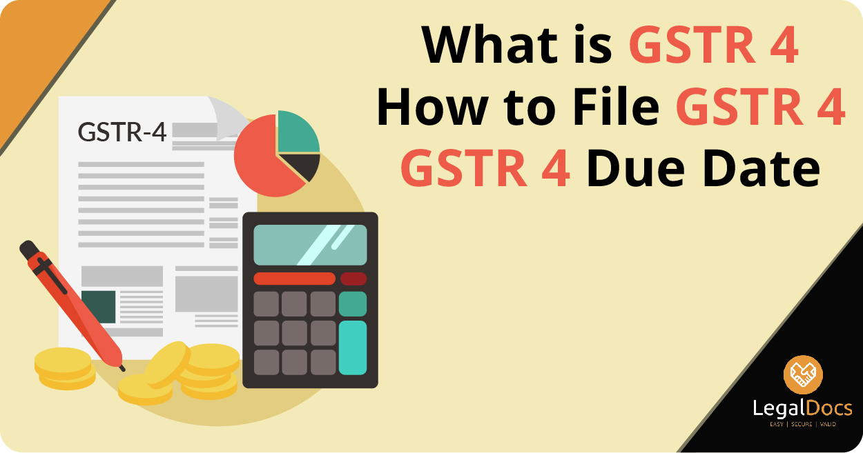 GSTR 4 Return - What is GSTR 4 - How to File GSTR 4 - GSTR 4 Due Date