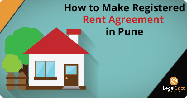 How to Make Registered Rent Agreement in Pune