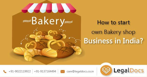 How to start own bakery shop business in India?