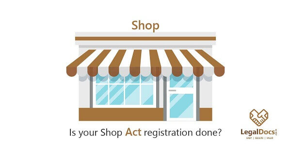 Is your Business Registered under Shop and Establishment Act?