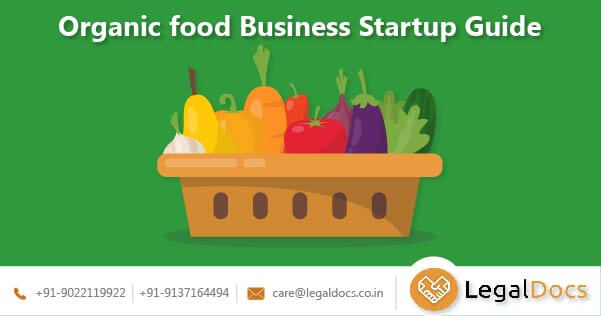 Organic food Business Startup Guide