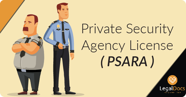 PSARA License | Private Security Agency License | LegalDocs