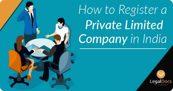 Private Limated Company Registration Process | Legal Docs