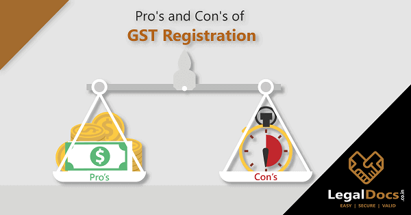pros and cons of GST Registration
