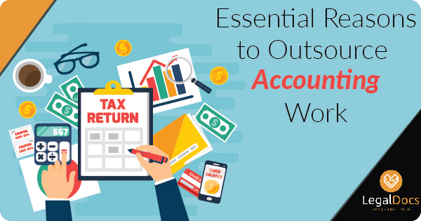 What are some of the Essential Reasons to Outsource Accounting
