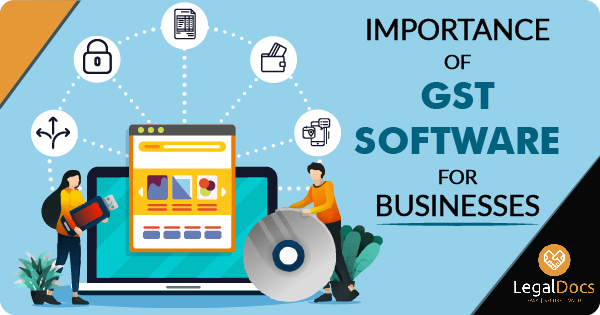 Importance of GST Software for Businesses - LegalDocs