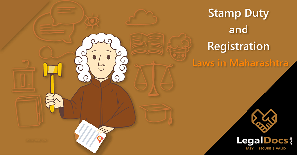Stamp Duty and Registration Laws in Maharashtra