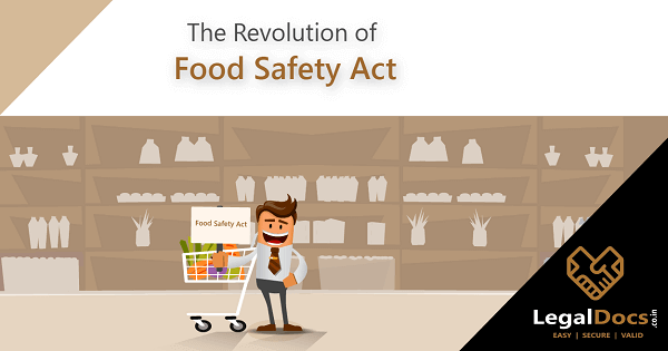The Revolution of Food and Safety Act