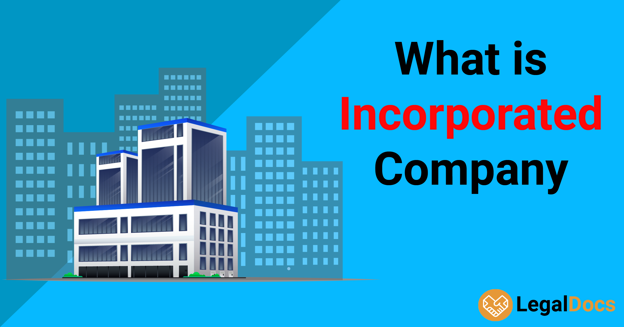 What is Incorporated Company? - LegalDocs