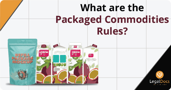 What are the Packaged Commodities Rules?