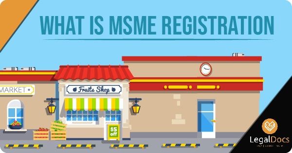 All you Need to Know About MSME Registration | LegalDocs