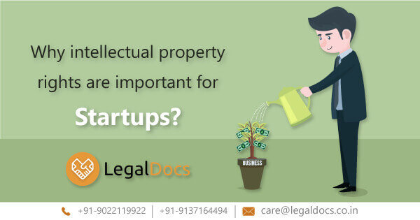 Why intellectual property rights are important for Startups?
